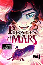 Pirates of Mars Vol. 1: Love and Revenge