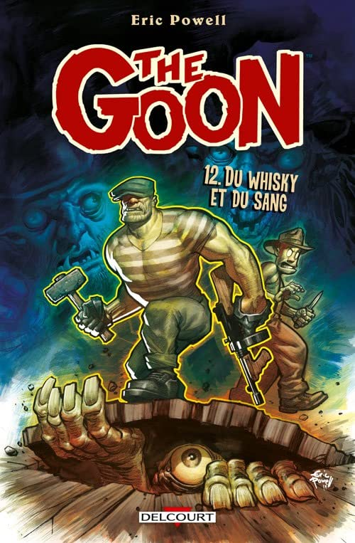 The Goon Vol. 12: Du whisky et du sang