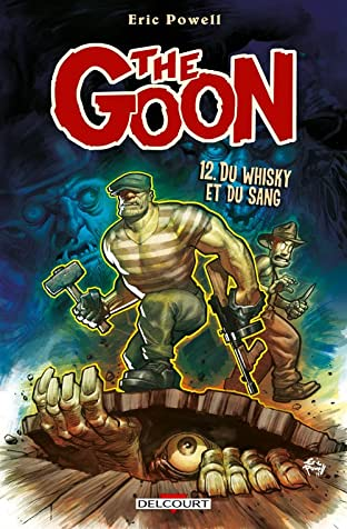 The Goon Vol. 12: Du whisky et du sang
