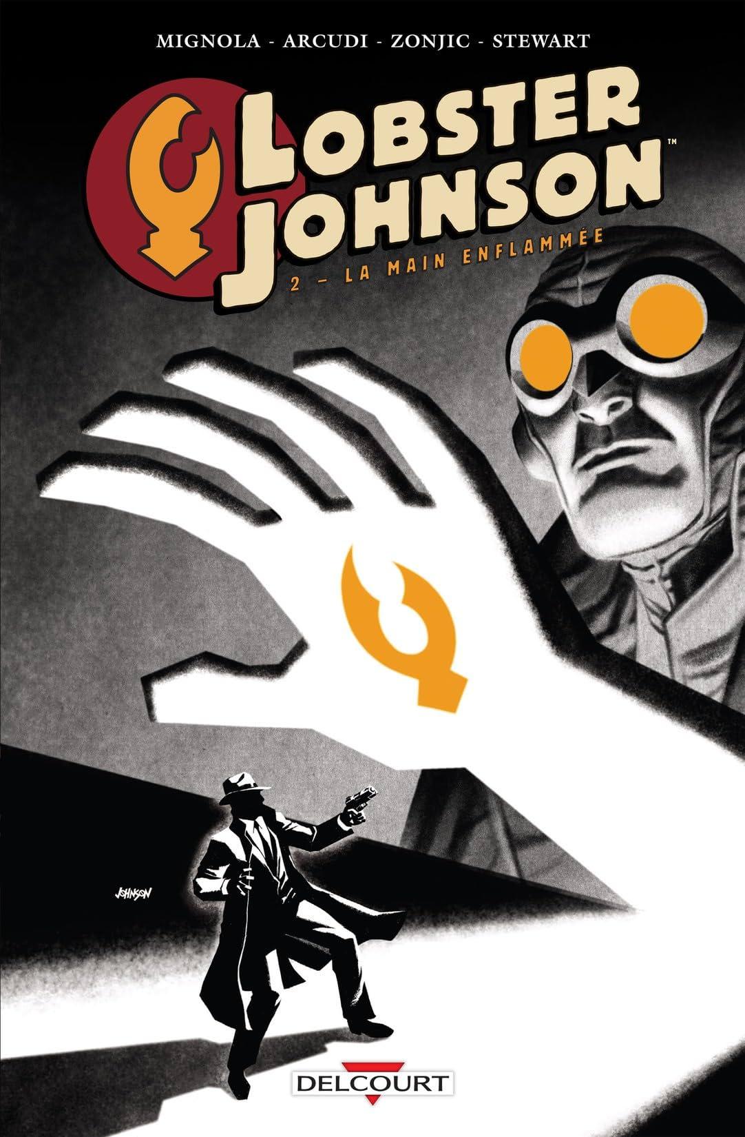 Lobster Johnson Vol. 2: La main enflammée