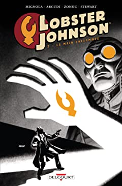 Lobster Johnson Vol. 2: La main enflammée