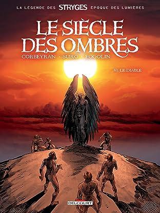 Le siècle des ombres Vol. 6: Le Diable