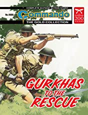 Commando #4808: Gurkhas To The Rescue