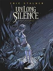 Un long silence Vol. 2: Que la fête commence !