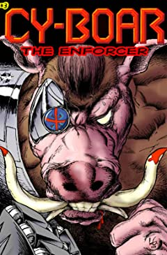 Cy-Boar #3: The Enforcer
