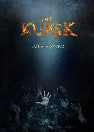 The Kursk: Collected Edition