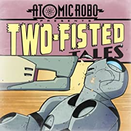 Atomic Robo: Two-Fisted Tales: Along Came A Tyrantula