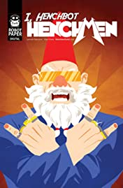 Henchmen: I, Henchbot #5