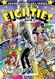 Archie Americana Series: Best of the Eighties - Book 2