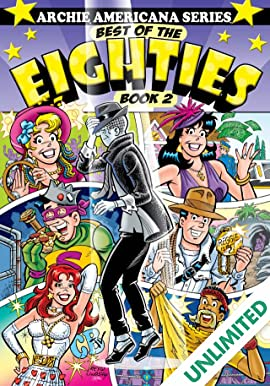 Archie Americana Series: Best of the Eighties - Book 2