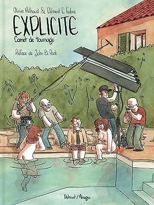 Explicite, carnet de tournage