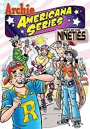 Archie Americana Series: Best of the Nineties