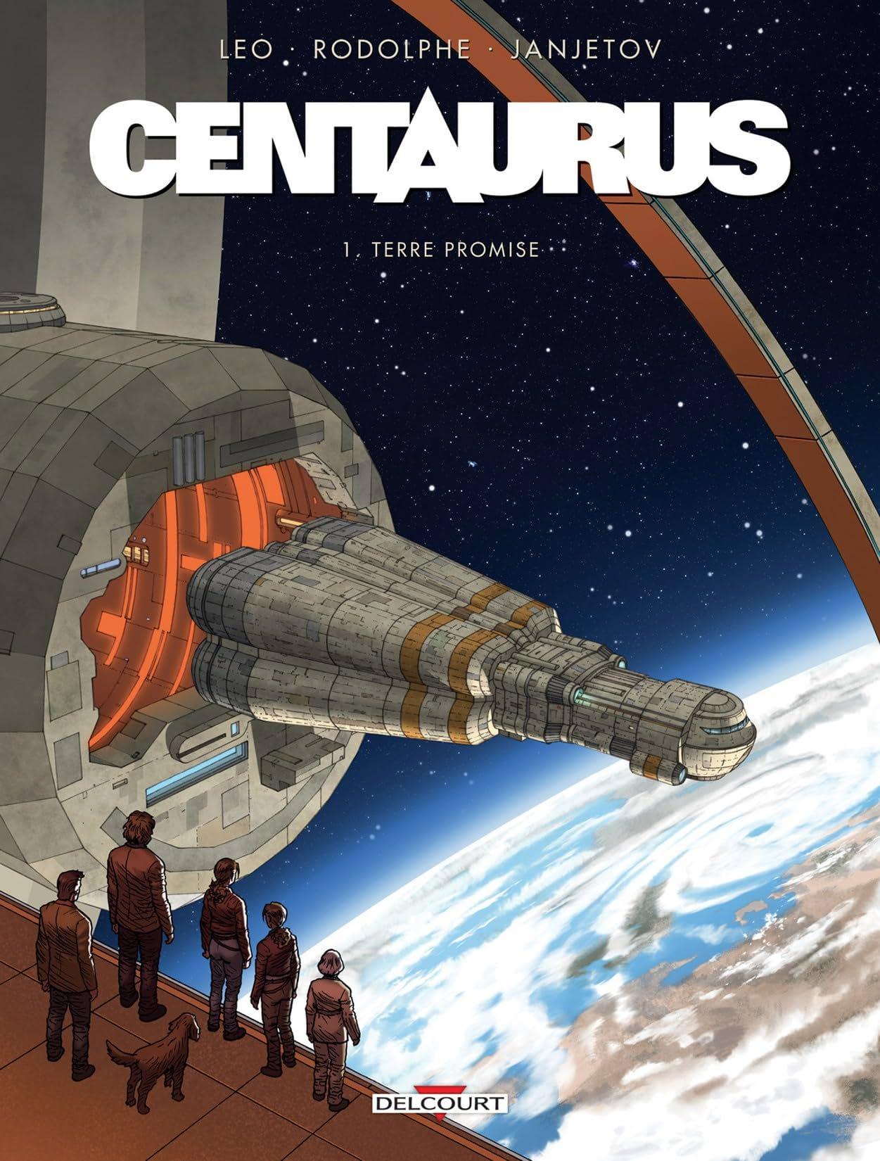 Centaurus Vol. 1: Terre promise