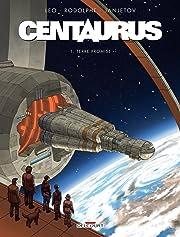 Centaurus Tome 1: Terre promise