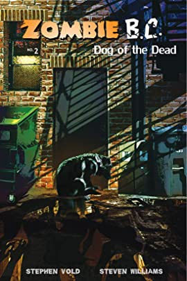 Zombie B.C. #2: Dog of the Dead