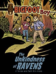 Bigfoot Boy Vol. 2: The Unkindness of Ravens