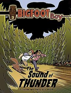 Bigfoot Boy Vol. 3: The Sound of Thunder