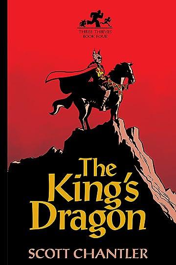 Three Thieves Vol. 4: The King's Dragon