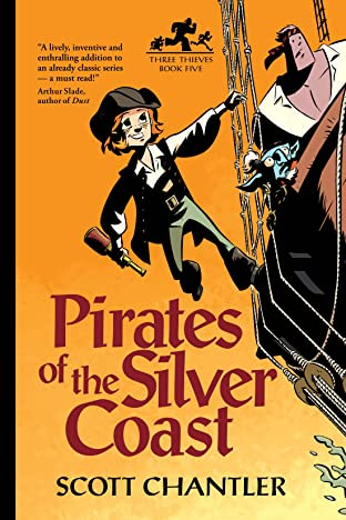 Three Thieves Vol. 5: Pirates of the Silver Coast