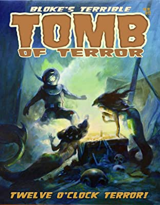 Bloke's Terrible Tomb Of Terror #12