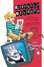 Hopeless Savages Vol. 2: Ground Zero