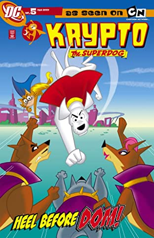 Krypto the Superdog #5 (of 6)