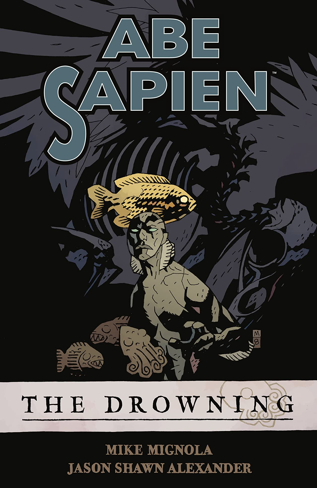 Abe Sapien Vol. 1: The Drowning