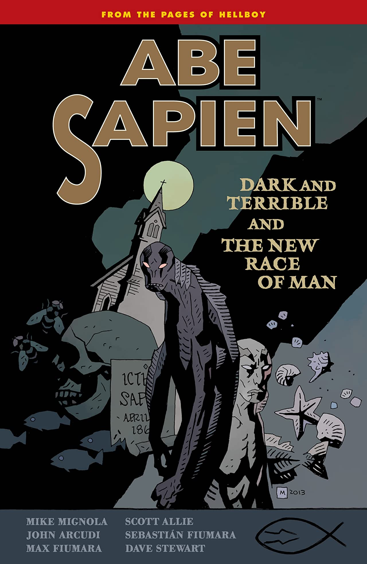 Abe Sapien Vol. 3: Dark and Terrible and the New Race of Man