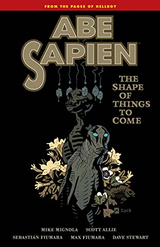 Abe Sapien Tome 4: The Shape of Things to Come