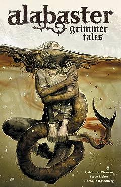 Alabaster Vol. 2: Grimmer Tales