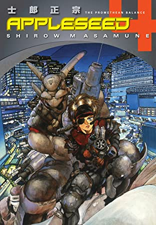 Appleseed: Book 4: The Promethean Balance