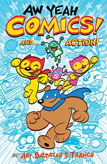Aw Yeah Comics! Vol. 1: And... Action!