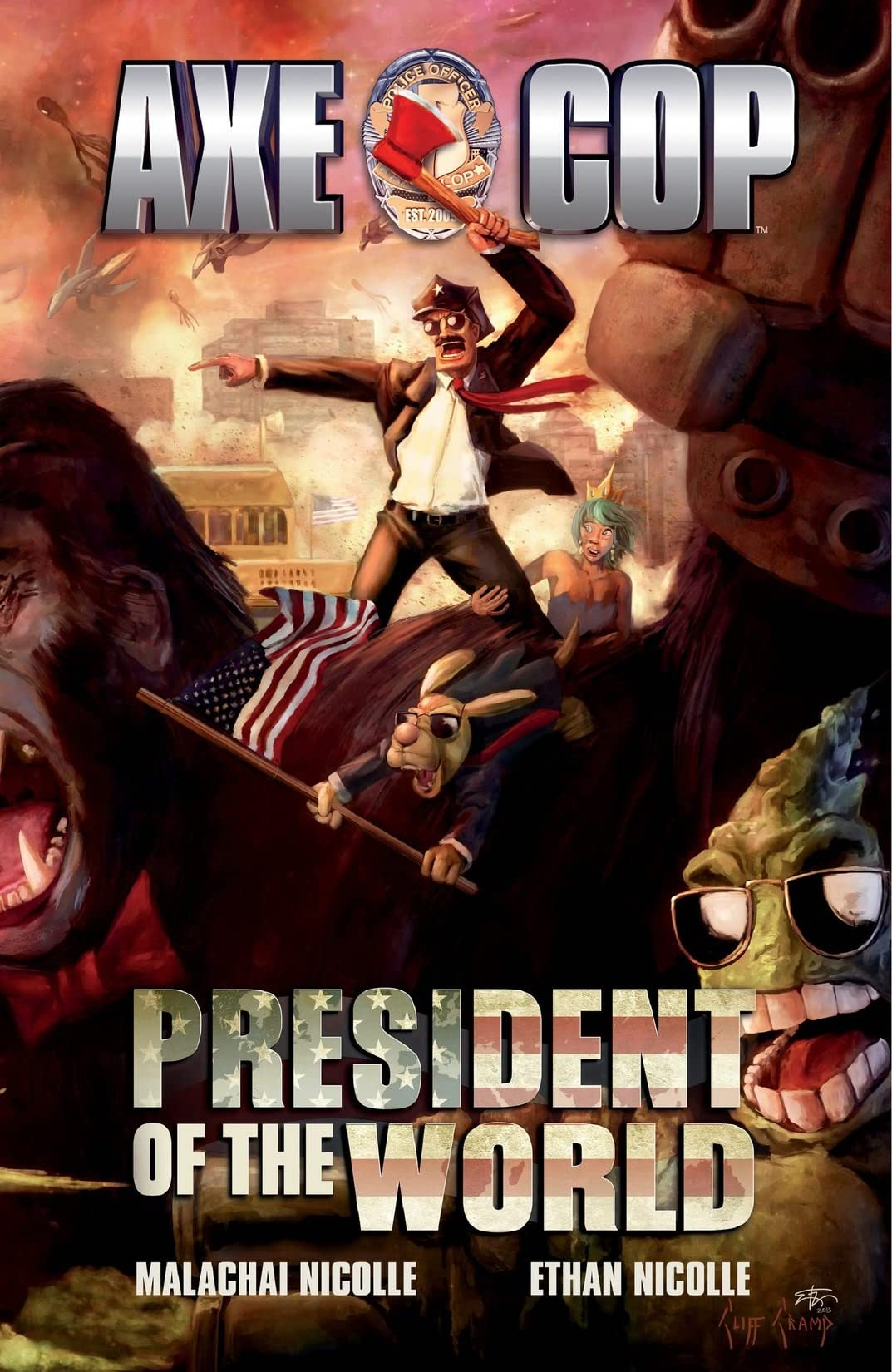 Axe Cop Vol. 4: President of the World