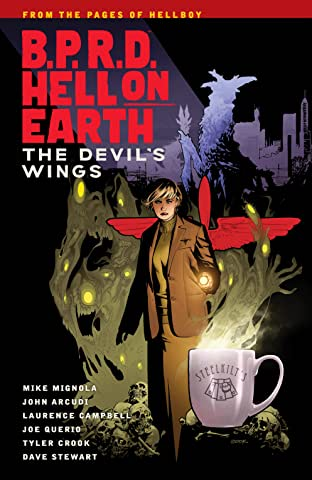 B.P.R.D. Hell on Earth Tome 10: The Devils Wings