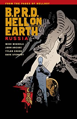 B.P.R.D. Hell on Earth Vol. 3: Russia