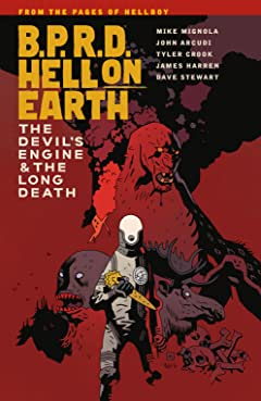 B.P.R.D. Hell on Earth Vol. 4: The Devil's Engine & The Long Death