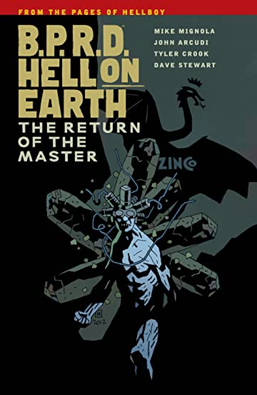 B.P.R.D. Hell on Earth Tome 6: The Return of the Master