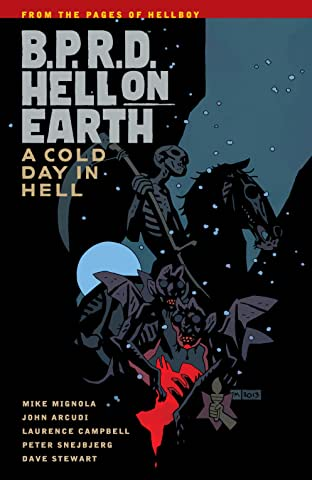B.P.R.D. Hell on Earth Tome 7: A Cold Day in Hell