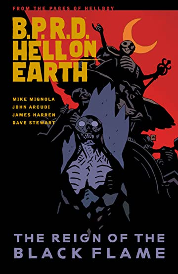 B.P.R.D. Hell on Earth Vol. 9: The Reign of the Black Flame
