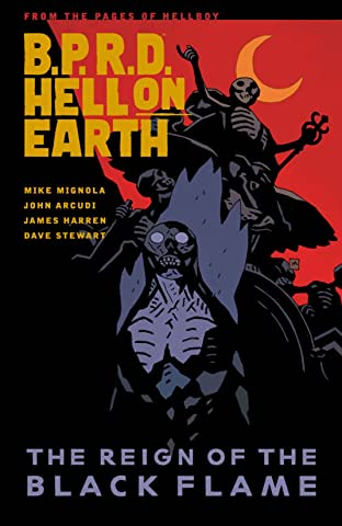 B.P.R.D. Hell on Earth Tome 9: The Reign of the Black Flame