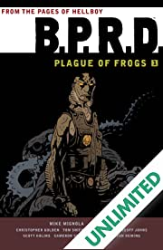B.P.R.D.: Plague of Frogs Vol. 1