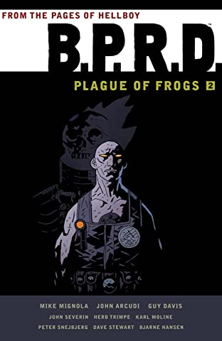 B.P.R.D.: Plague of Frogs Tome 2