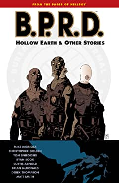 B.P.R.D. Tome 1: Hollow Earth and Other Stories