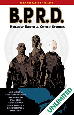 B.P.R.D. Vol. 1: Hollow Earth and Other Stories