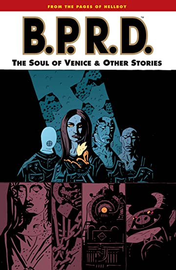 B.P.R.D. Tome 2: The Soul of Venice and Other Stories