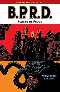 B.P.R.D. Vol. 3: Plague of Frogs