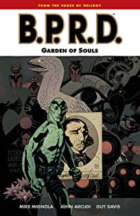 B.P.R.D. Vol. 7: Garden of Souls