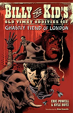 Billy the Kid's Old Timey Oddities Vol. 2: The Ghastly Fiend of London