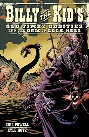 Billy the Kid's Old Timey Oddities Vol. 3: The Orm of Loch Ness