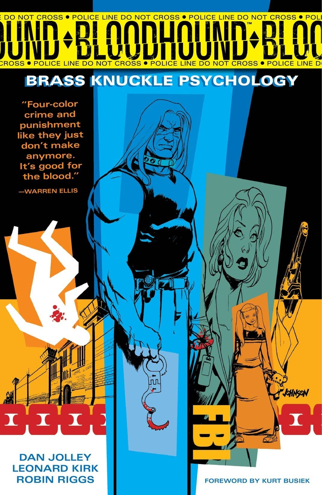 Bloodhound Vol. 1: Brass Knuckle Psychology